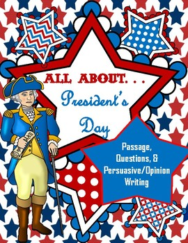 President's Day Reading Comprehension Questions and Persuasive Opinion Writing