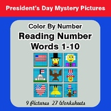 President's Day: Reading Number Words 1-10 - Color By Numb