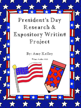 President's Day Research & Expository Writing Project