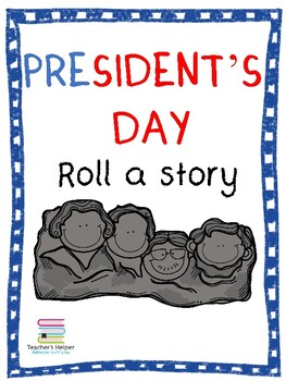 President's Day Roll-a-Story