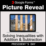 President's Day: Solving Inequalities with Addition & Subtraction
