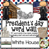 President's Day Word Wall - includes vocabulary list and word worksheets