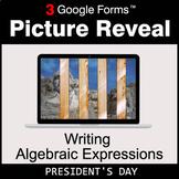 President's Day: Writing Algebraic Expressions - Google Fo