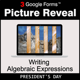 President's Day: Writing Algebraic Expressions - Google Fo
