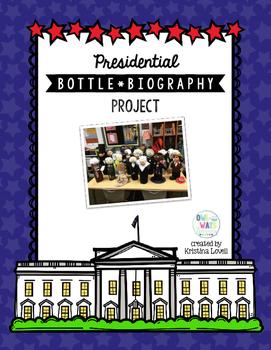 Presidental Bottle Buddy Biography