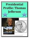 Presidential Profile: Thomas Jefferson