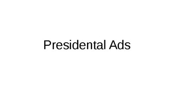 Presidential Advertisements
