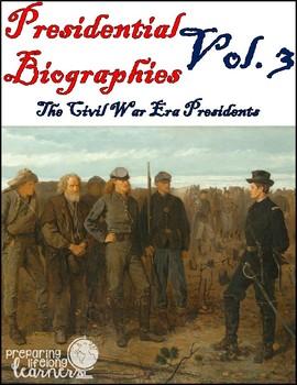 Presidential Biography Reading Passages Vol. 3 (The Civil War Era)