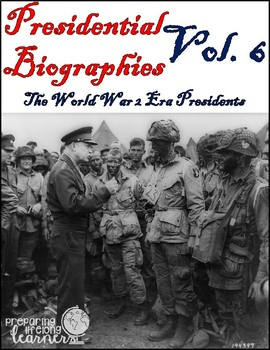 Presidential Biography Reading Passages Vol. 6 (The World War II Era)
