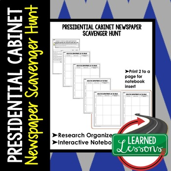 Presidential Cabinet Newspaper Scavenger Hunt Graphic Organizer