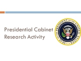 Presidential Cabinet Research Activity