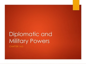 Presidential Diplomatic and Military Powers