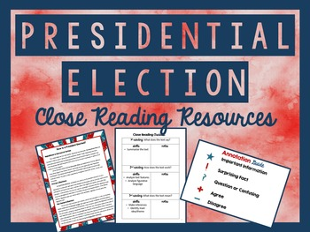 Presidential Election 2016 - Close Reading Resources