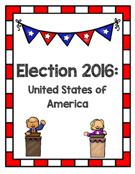 Presidential Election 2016 - Trump vs. Clinton