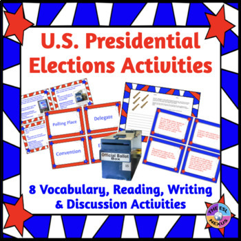 Presidential Election Vocabulary, Reading, Writing, and Speaking Activities
