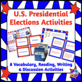 U.S. Presidential Election: Vocabulary, Reading, Writing & Speaking Activities
