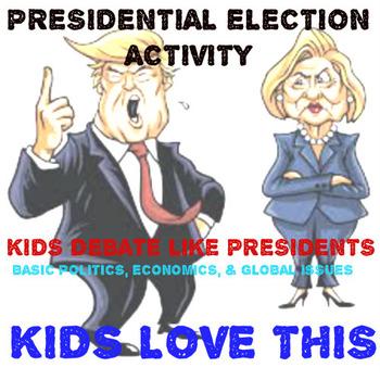 Presidential Election Activity: Kids Debate Issues Presented at 2016 Debate! FUN