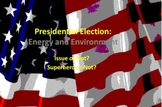 Presidential Election: Energy and Environment~ The Perfect