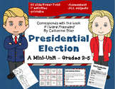 "Presidential Election Grades 2-5 mini unit; ""If I Ran for President""; Printables"