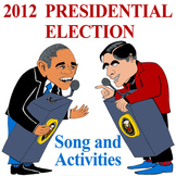 Presidential Election; Obama and Romney: Song and Reproducibles