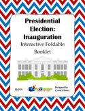Presidential Election Process:  Inauguration Interactive Foldable Booklets