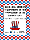 Presidential Election Process: Req. for President of US Interactive Foldable