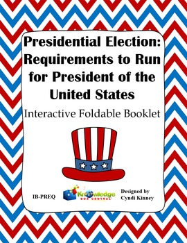 Presidential Election Process: Req. for President of US In