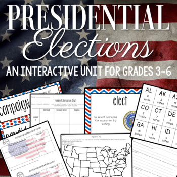 Interactive Presidential Elections Unit