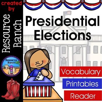Presidential Elections Printables|Reader|Vocabulary