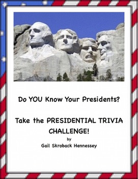 Presidential Facts To Challenge Your Students