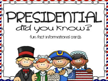 Fun Facts {Presidential}