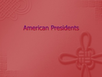 Presidential Fun Facts PowerPoint