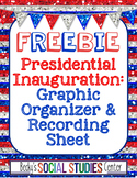 Presidential Inauguration Graphic Organizer & Recording Sheet