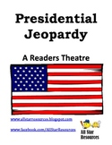 Presidential Jeopardy Readers Theatre for President's Day