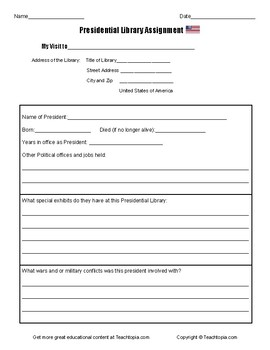 Presidential Library Assignment. Great for field trip to a Presidential Library
