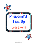 Presidential Line-Up Logic Level III