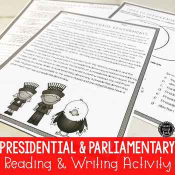 Presidential & Parliamentary Gov'ts Reading & Writing Activity (SS6CG3, SS6CG3b)