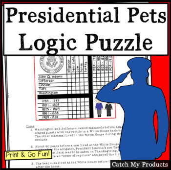 Presidents' Day Logic Puzzle or Good Year Round : Presidential Pets(Challenging)
