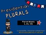 Presidential Plurals-President's Day Plural Nouns Activiti