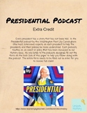 Presidential Podcast Extra Credit