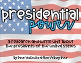 Presidential Power {A Research and Write Unit}