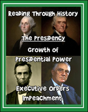 Presidential Power, Executive Orders, and Impeachment