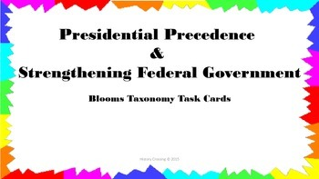 Presidential Precedence & Strengthening Government Task Cards