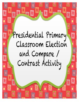 Presidential Classroom Election