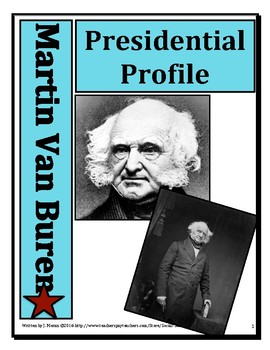 Presidential Profiles Martin Van Buren Elementary and Middle School