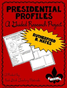 Presidential Profiles: Rutherford Hayes