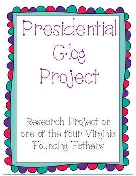 Presidential Project - Glog