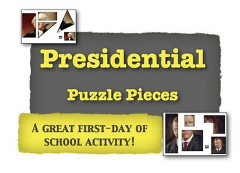 Presidential Puzzle Pieces:  A Great First-Day of School A