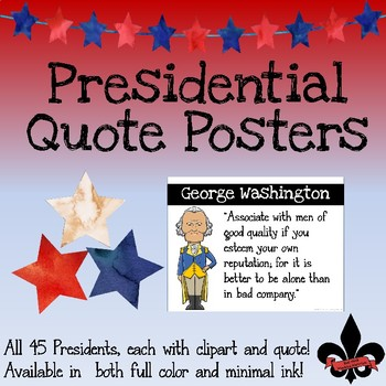 Presidential Quote Posters--set of 45