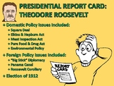 Presidential Report Card: Theodore Roosevelt (Progressive and Imperialism)